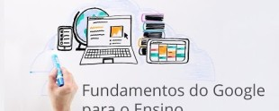 Fundamentos do Google para o Ensino
