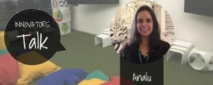 Relato da Innovator Ana Luiza Pires