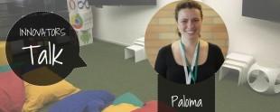 Relato da Innovator Paloma Chaves