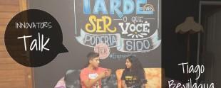 InnovatorsTalk: Tecnologia na Educação com Tiago Bevilaqua